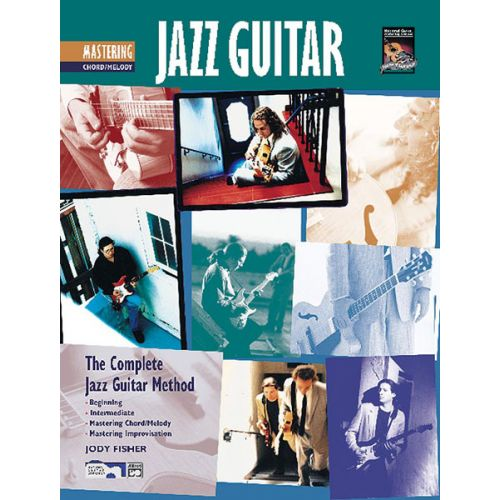 ALFRED PUBLISHING FISHER JODY - MASTERING JAZZ GUITAR CHORD ,MELODY + CD - GUITAR