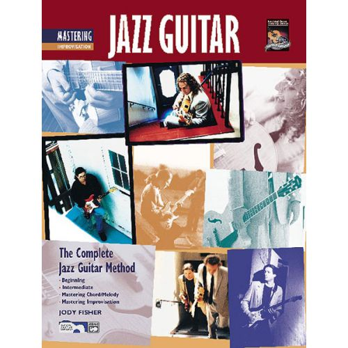 ALFRED PUBLISHING FISHER JODY - MASTERING JAZZ GUITAR IMPROVISATION - GUITAR