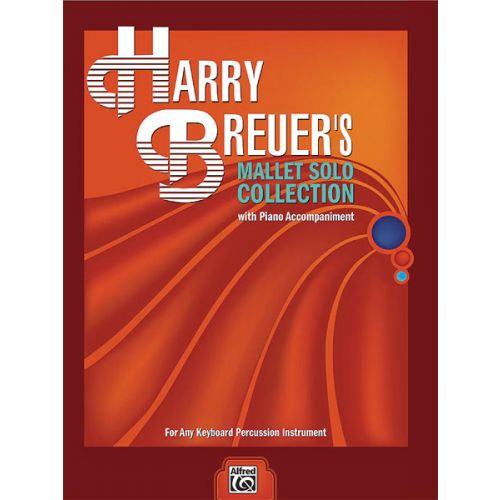 ALFRED PUBLISHING BREUER HARRY - MALLET SOLO COLLECTION - MARIMBA