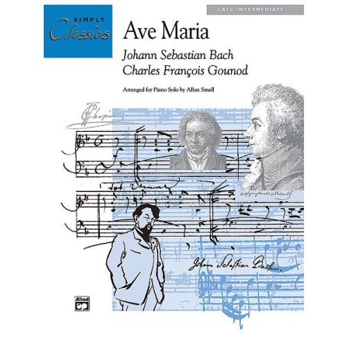 ALFRED PUBLISHING GOUNOD CHARLES - AVE MARIA - PIANO SOLO