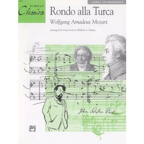ALFRED PUBLISHING MOZART WOLFGANG AMADEUS - RONDO ALLA TURCA - PIANO SOLO