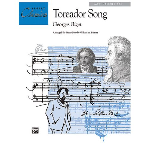 ALFRED PUBLISHING BIZET GEORGES - TOREADOR SONG CARMEN - PIANO SOLO