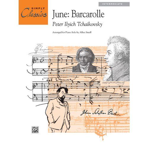 ALFRED PUBLISHING TCHAIKOVSKY PIOTR ILYICH - JUNE BARCAROLLE - PIANO SOLO