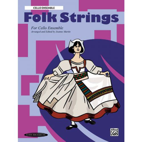 ALFRED PUBLISHING FOLK STRINGS - CELLO ENSEMBLE