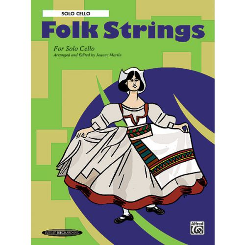 ALFRED PUBLISHING FOLK STRINGS - SOLO CELLO - STRINGSETS