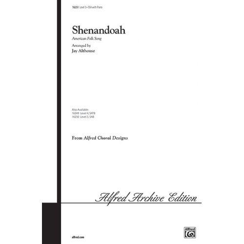 ALFRED PUBLISHING ALTHOUSE JAY - SHENANDOAH - UNISON, UPPER, EQUAL VOICES