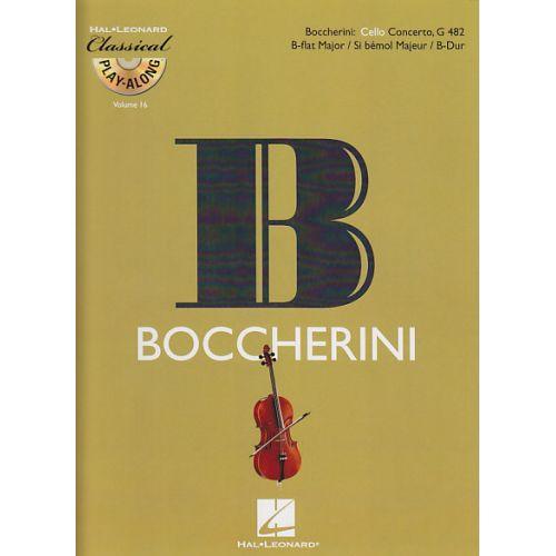 HAL LEONARD BOCCHERINI LUIGI - CONCERTO EN SI BEMOL MAJEUR G 482 + CD - VIOLONCELLE