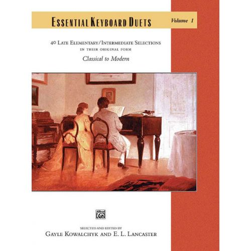 ALFRED PUBLISHING KOWALCHYK AND LANCASTER - ESSENTIAL KEYBOARD DUETS VOLUME 1 - PIANO DUET