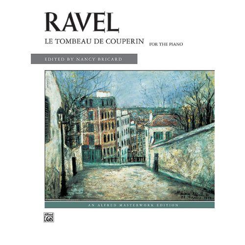 ALFRED PUBLISHING RAVEL MAURICE - LE TOMBEAU DE COUPERIN - PIANO
