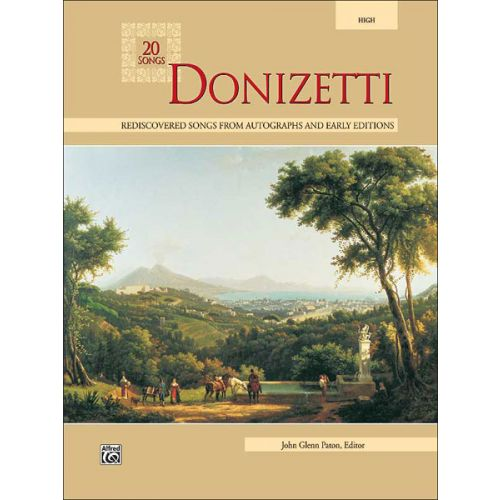 ALFRED PUBLISHING PATON JOHN GLENN - DONIZETTI 20 SONGS - MEDIUM AND HIGH VOICE (PAR 10 MINIMUM)