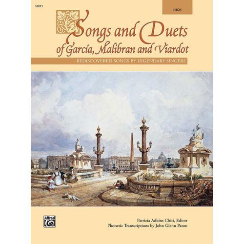 ALFRED PUBLISHING CHITI PATRICIA - SONGS AND DUETS OF GARCIA, MALIBRANHIGH - VOICE AND PIANO