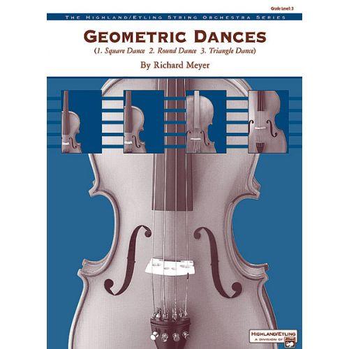ALFRED PUBLISHING MEYER RICHARD - GEOMETRIC DANCES - STRING ORCHESTRA