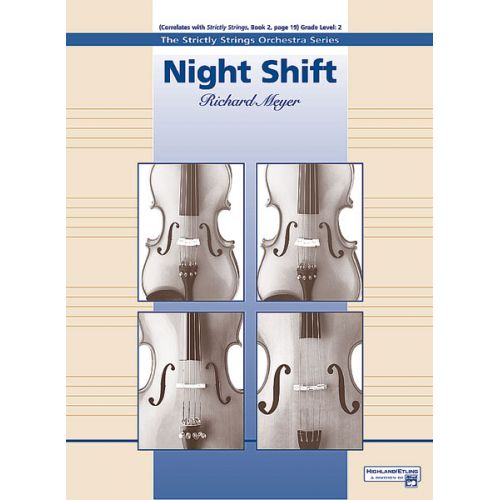 ALFRED PUBLISHING MEYER RICHARD - NIGHT SHIFT - STRING ORCHESTRA