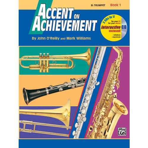 ALFRED PUBLISHING O'REILLY JOHN - ACCENT ON ACHIEVEMENT BOOK 1 - TRUMPET