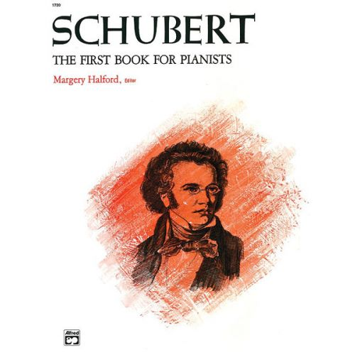 ALFRED PUBLISHING SCHUBERT FRANZ - FIRST BOOK FOR PIANISTS - PIANO