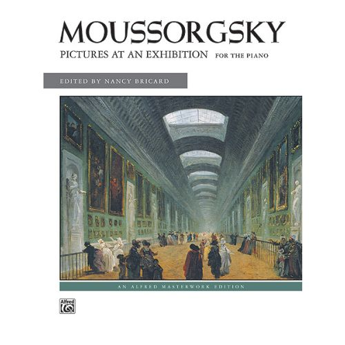 ALFRED PUBLISHING MOUSSORGSKY MODESTE - PICTURES AT AN EXHIBITION - PIANO SOLO