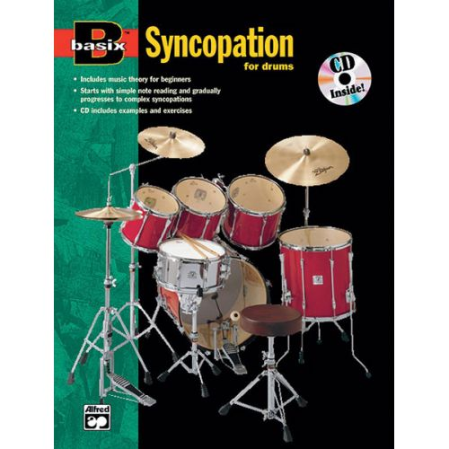 ALFRED PUBLISHING BASIX SYNCOPATION FOR DRUMS + CD - DRUM