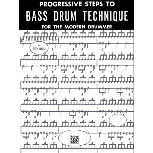 ALFRED PUBLISHING REED TED - PROGRESSIVE STEPS TO BASS DRUM TECHNIQUE - DRUM