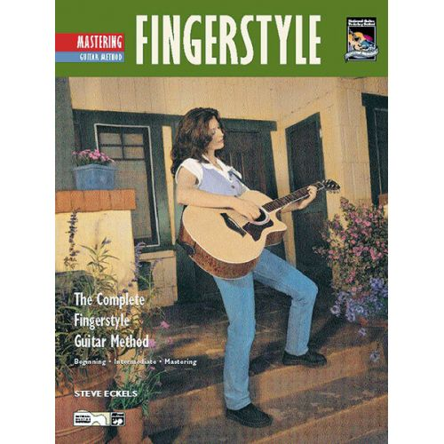 ALFRED PUBLISHING ECKELS STEVE - MASTERING FINGERSTYLE GUITAR + CD - GUITAR