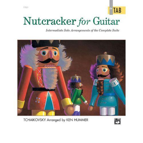 ALFRED PUBLISHING HUMMER KEN - NUTCRACKER FOR GUITAR - GUITAR TAB