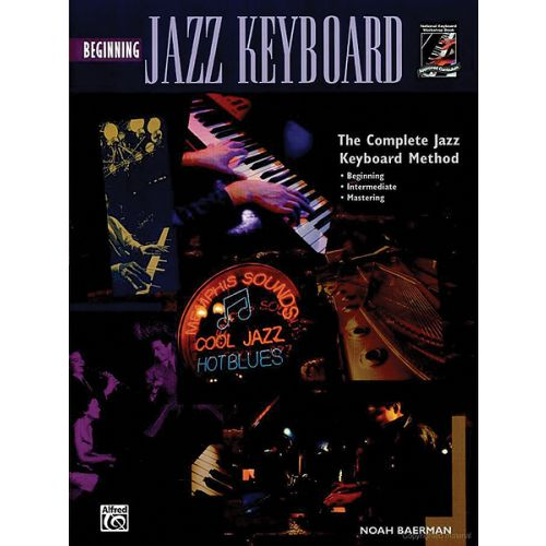 ALFRED PUBLISHING BAERMAN NOAH - BEGINNING JAZZ KEYBOARD + CD - ELECTRONIC KEYBOARD