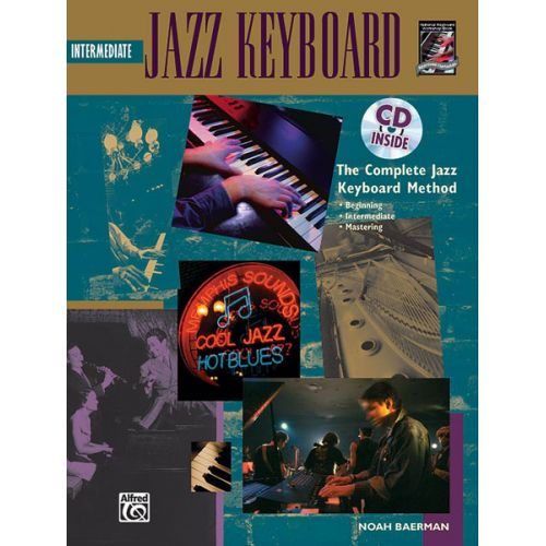 ALFRED PUBLISHING BAERMAN NOAH - INTERMEDIATE JAZZ KEYBOARD + CD - ELECTRONIC KEYBOARD