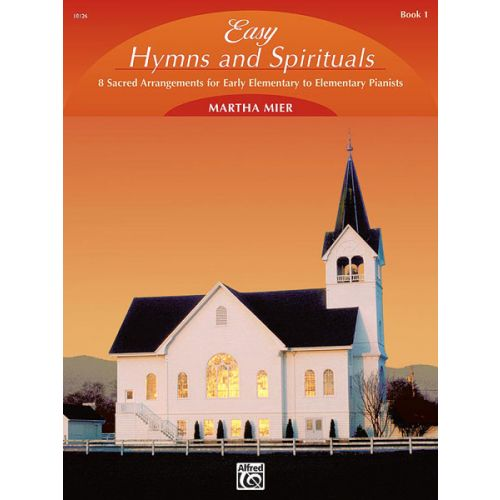 ALFRED PUBLISHING EASY HYMNS AND SPIRITUALS 1 - PIANO SOLO
