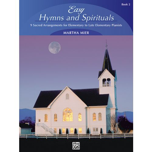 ALFRED PUBLISHING EASY HYMNS AND SPIRITUALS 2 - PIANO SOLO