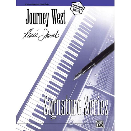 ALFRED PUBLISHING SCHWAB RENEE - JOURNEY WEST - PIANO SOLO