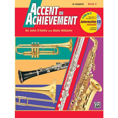 ALFRED PUBLISHING O'REILLY JOHN - ACCENT ON ACHIEVEMENT BOOK 2 - TRUMPET