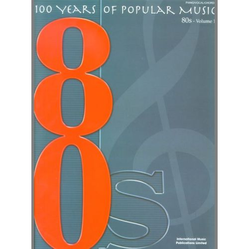 FABER MUSIC 100 YEARS OF POPULAR MUSIC 80S VOL.1 - PVG