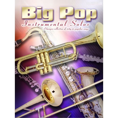 FABER MUSIC BIG POP INSTRUMENTAL SOLOS - TROMBONE AND PIANO