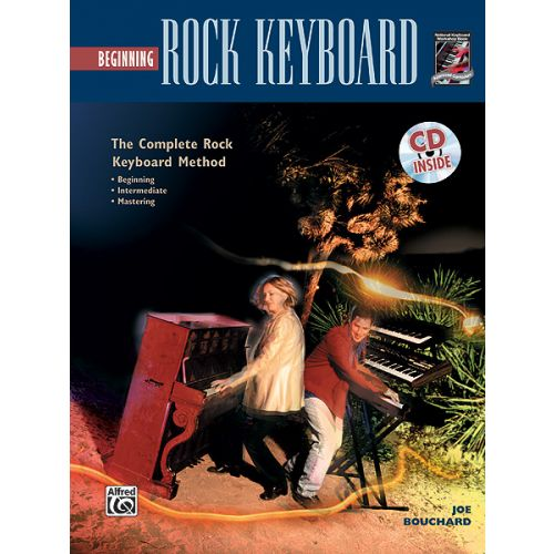 ALFRED PUBLISHING BOUCHARD JOE - BEGINNING ROCK KEYBOARD + CD - ELECTRONIC KEYBOARD