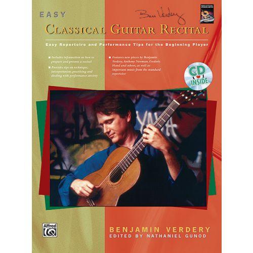 ALFRED PUBLISHING VERDERY BENJAMIN - EASY CLASSICAL GUITAR RECITAL + CD - GUITAR
