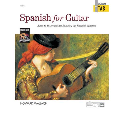 ALFRED PUBLISHING WALLACH HOWARD - SPANISH FOR GUITAR - MASTERS IN TAB - GUITAR