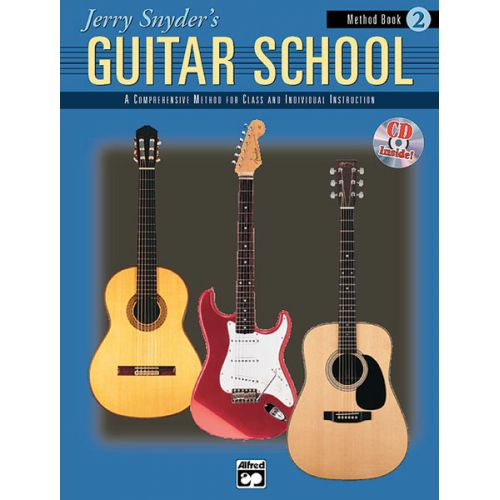 ALFRED PUBLISHING SNYDER JERRY - JERRY SNYDER'S GUITAR SCHOOL 2 + CD - GUITAR