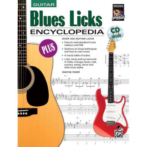 ALFRED PUBLISHING RIKER WAYNE - BLUES LICKS ENCYCLOPEDIA + CD - GUITAR