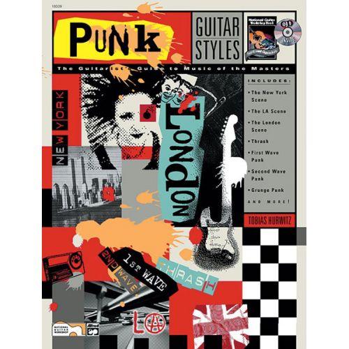 ALFRED PUBLISHING HURWITZ TOBIAS - GUITAR STYLES: PUNK ROCK + CD - GUITAR