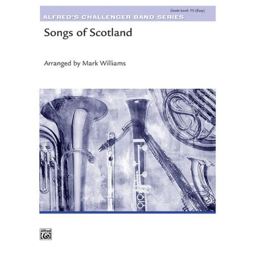 ALFRED PUBLISHING WILLIAMS JOHN - SONGS OF SCOTLAND - SYMPHONIC WIND BAND