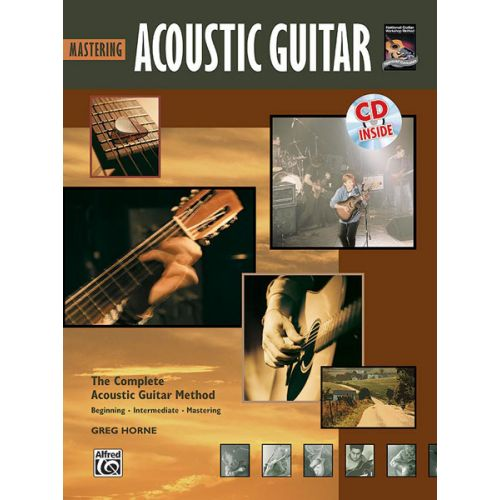 ALFRED PUBLISHING HORNE GREG - MASTERING ACOUSTIC GUITAR + CD - GUITAR