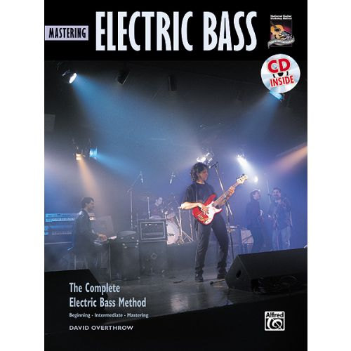 ALFRED PUBLISHING OVERTHROW DAVID - MASTERING ELECTRIC BASS + CD - BASS GUITAR