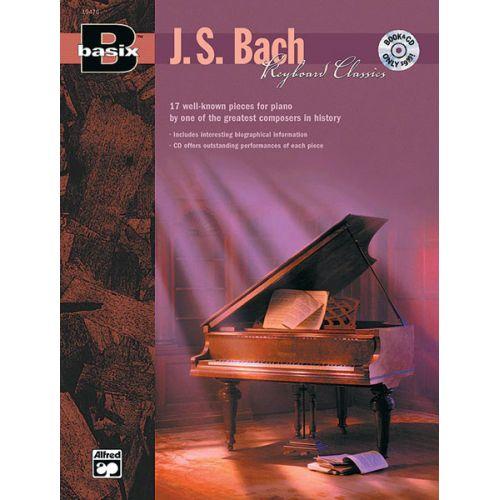 ALFRED PUBLISHING BACH JOHANN SEBASTIAN - KEYBOARD CLASSICS BASIX SERIES + CD - PIANO