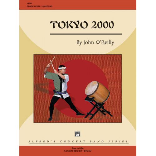 ALFRED PUBLISHING O'REILLY JOHN - TOKYO 2000 - SYMPHONIC WIND BAND
