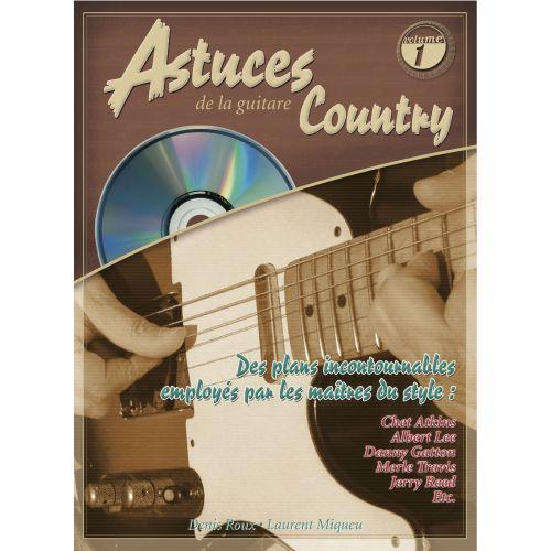 COUP DE POUCE ROUX/MIQUEU - ASTUCES DE LA GUITARE COUNTRY VOL.1 + CD