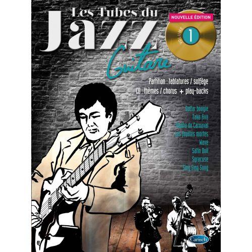 COUP DE POUCE ROUX/GARCIA - LES TUBES DU JAZZ VOL.1 + CD - GUITARE