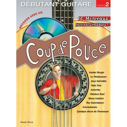 COUP DE POUCE ROUX DENIS - COUP DE POUCE DÉBUTANT GUITARE VOL.2 + CD