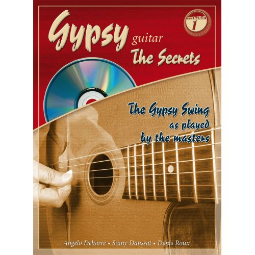 COUP DE POUCE ROUX, DEBARRE, DAUSSAT - GYPSY GUITAR THE SECRETS VOL.1 + CD - GUITARE