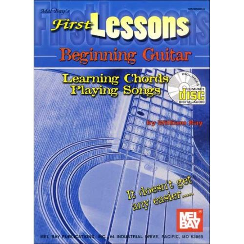 MEL BAY BAY WILLIAM - FIRST LESSONS BEGINNING GUITAR + CD - GUITAR