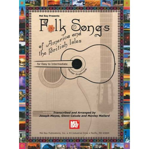 MEL BAY CALUDA GLENN - FOLK SONGS OF AMERICA AND THE BRITISH ISLES - GUITAR