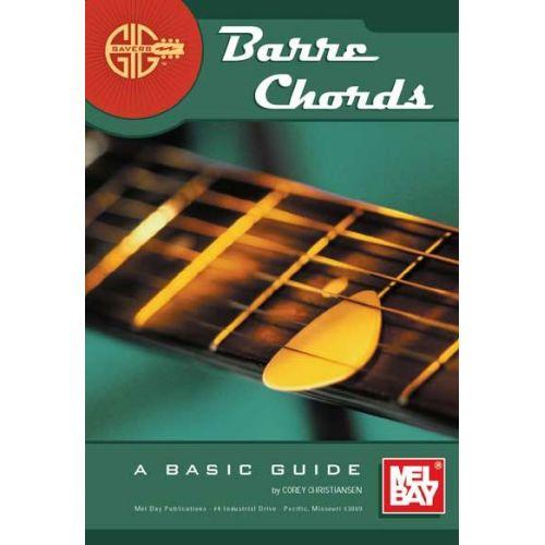 MEL BAY CHRISTIANSEN CORY - GIG SAVERS: BARRE CHORDS - GUITAR